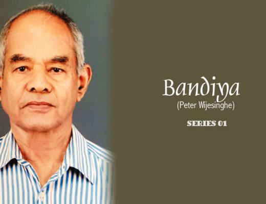 Bandiya Series Peter Wijesinghe